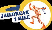 Jailbreak 4 Mile
