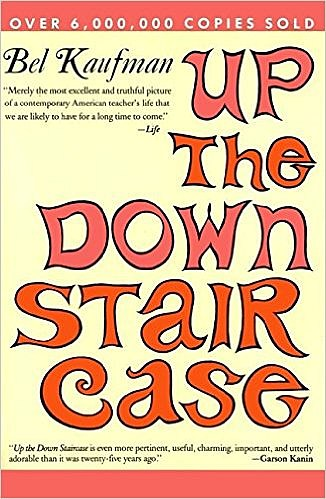 Up the Down Staircase - Bel Kaufman